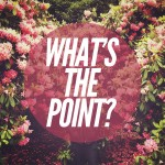 GWP_whatsthepoint